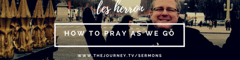 message-how-to-pray-as-we-go